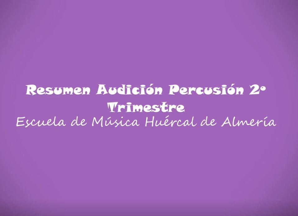 Audición 2º Trimestre Curso 2020/2021. Percusión