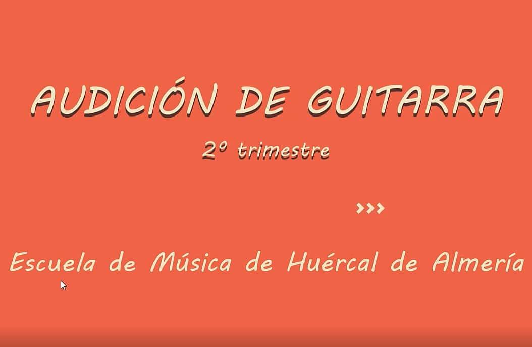 Audición 2º Trimestre Curso 2020/2021. Guitarra