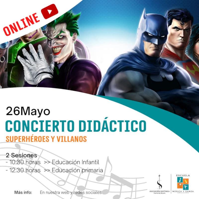 Concierto didáctivo - Héroes y villanos